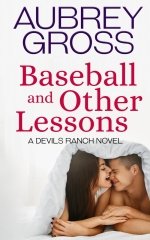Baseball and Other Lessons (Devil's Ranch Book 2)