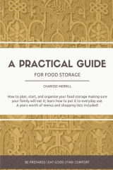 A Practical Guide For Food Storage