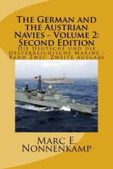 The German and the Austrian Navies - Volume 2: Second Edition