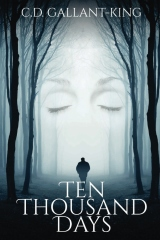 Ten Thousand Days