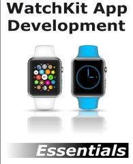 WatchKit App Development Essentials