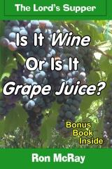 Is It Wine Or Is It Grape Juice?