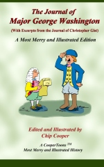 The Journal of Major George Washington - A Most Merry and Illustrated Edition