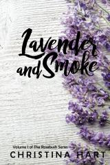 Lavender and Smoke