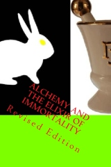 Alchemy And The Elixir Of Immortality