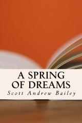 A Spring of Dreams