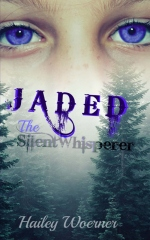 Jaded: The SilentWhisperer