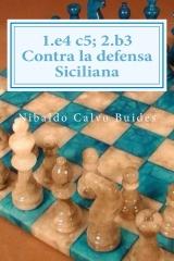 1.e4 c5; 2.b3 Contra la defensa Siciliana