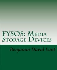 FYSOS: Media Storage Devices