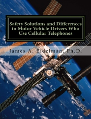 Safety Solutions and Differences in Motor Vehicle Drivers Who Use Cellular Telephones