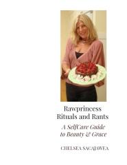 Rawprincess Rituals and Rants