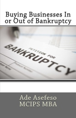 Buying Businesses In or Out of Bankruptcy