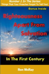Righteousness Apart from Salvation