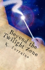 Beyond the Twilight Zone