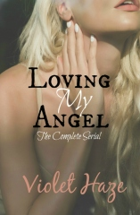 Loving My Angel: The Complete Serial