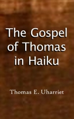 The Gospel of Thomas in Haiku