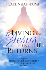 Living for Jesus Until He Returns