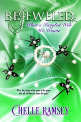 BeJeweled: What A Tangled Web We Weave