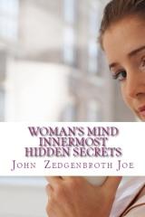 Woman's Mind Innermost Hidden Secrets
