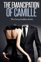 The Emancipation of Camille