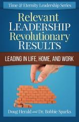 Relevant Leadership Revolutionary Results