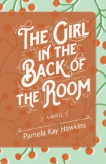 The Girl In The Back Of The Room