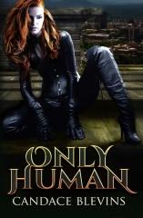 Only Human (Kirsten O'Shea Book 1)
