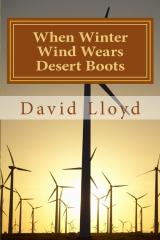 When Winter Wind Wears Desert Boots