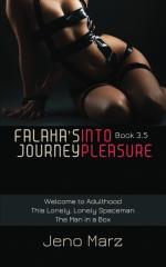 Falaha's Journey Into Pleasure