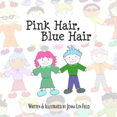 Pink Hair, Blue Hair