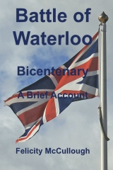 Battle of Waterloo Bicentenary A Brief Account