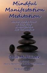 Mindful Manifestation Meditation