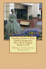 Charlotte From A Tour Guide's Perspective Dec. 2014 Update Book I of II