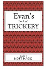 Evan's Book Of Trickery, Book 3 B&W