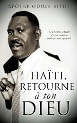 Haiti retourne a ton Dieu