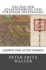 Das Dao der Staatsführung und Strategie (Hueinanse)