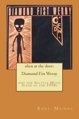 alien at the door: Diamond Fist Werny