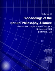 Proceedings of the Natural Philosophy Alliance: Volume 11