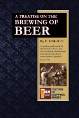 A Treatise on The Brewing of Beer