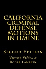 California Criminal Defense Motions in Limine