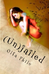 (Un)jailed