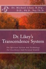 Dr. Likey's Transcendence System