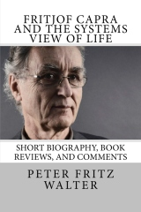 Fritjof Capra and the Systems View of Life