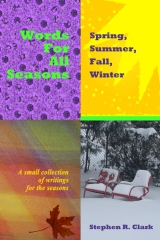 Words for All Seasons: Spring, Summer, Fall, Winter