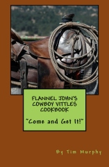 Flannel John's Cowboy Vittles Cookbook