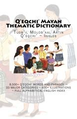 Q'eqchi' Mayan Thematic Dictionary