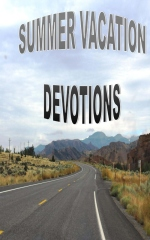 Summer Vacation Devotions: Fifteen Devotions for Families