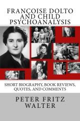 Françoise Dolto and Child Psychoanalysis