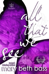 all that we see