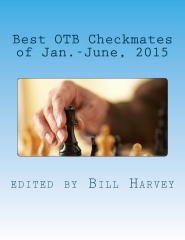 Best OTB Checkmates of Jan.-June, 2015